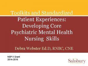 Toolkits and Standardized Patient Experiences Developing Core Psychiatric