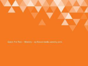 Quick Pre Test Weebly surfcoastmedia weebly com Development