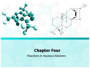 Chapter Four Reactions in Aqueous Solutions Chapter Four