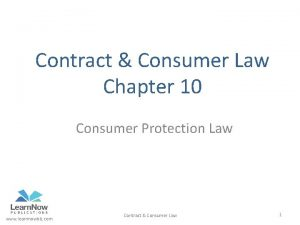 Contract Consumer Law Chapter 10 Consumer Protection Law