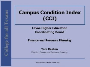 College for all Texans Campus Condition Index CCI