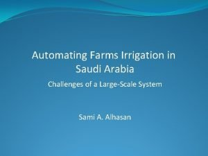 Automating Farms Irrigation in Saudi Arabia Challenges of