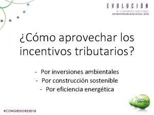 Cmo aprovechar los incentivos tributarios Por inversiones ambientales