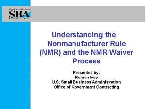 Understanding the Nonmanufacturer Rule NMR and the NMR