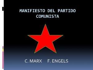 MANIFIESTO DEL PARTIDO COMUNISTA C MARX F ENGELS