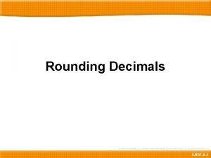 Rounding Decimals 5 NBT A 4 Rounding Decimals