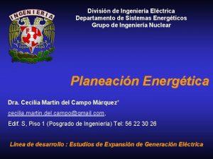 Divisin de Ingeniera Elctrica Departamento de Sistemas Energticos