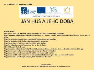 VY32INOVACE19Jan Hus a jeho doba JAN HUS A