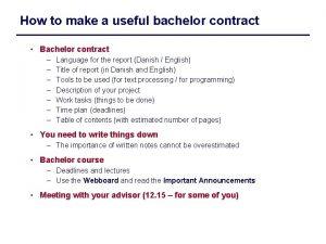 How to make a useful bachelor contract Bachelor