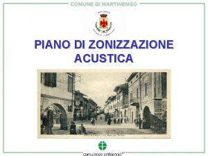 COMUNE DI MARTINENGO PIANO DI ZONIZZAZIONE ACUSTICA COMUNE