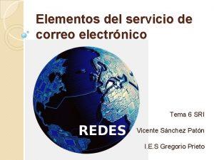 Elementos del servicio de correo electrnico Tema 6