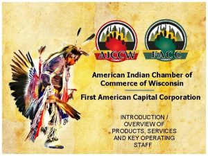 American Indian Chamber of Commerce of Wisconsin First
