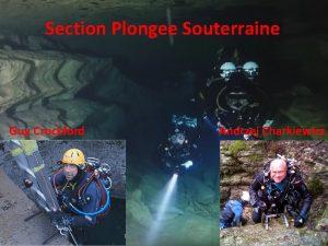Section Plongee Souterraine Guy Crockford Andrzej Charkiewicz WHY