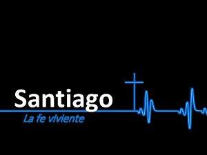 Santiago La fe viviente Santiago 2 26 NVI