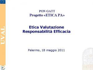 PON GATT Progetto ETICA PA Etica Valutazione Responsabilit
