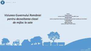 Viziunea Guvernului Romniei pentru dezvoltarea clasei de mijloc