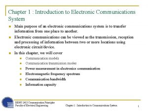Chapter 1 Introduction to Electronic Communications System n