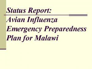 Status Report Avian Influenza Emergency Preparedness Plan for