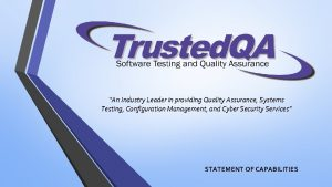An Industry Leader in providing Quality Assurance Systems