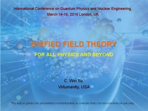 International Conference on Quantum Physics and Nuclear Engineering
