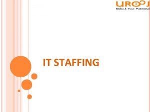 IT STAFFING UROOJ IT STAFFING COMPANY ABOUT US