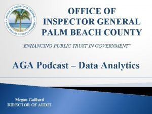 OFFICE OF INSPECTOR GENERAL PALM BEACH COUNTY ENHANCING