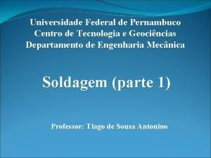 Universidade Federal de Pernambuco Centro de Tecnologia e