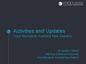 Activities and Updates Food Standards Australia New Zealand