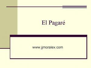 El Pagar www jjmoralex com Montaje Por oposicin