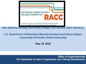 How MinorityServing Community Colleges Can Become RACC Members