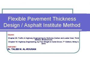 Flexible Pavement Thickness Design Asphalt Institute Method Source