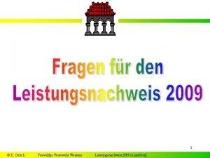 1 K Gerick Freiwillige Feuerwehr Wessum Leistungsnachweis 2009