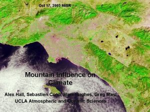 Oct 17 2003 MISR Mountain Influence on Climate