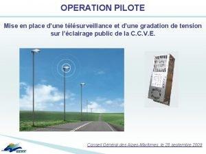 OPERATION PILOTE Mise en place dune tlsurveillance et