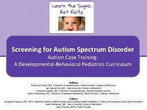 Screening for Autism Spectrum Disorder Autism Case Training