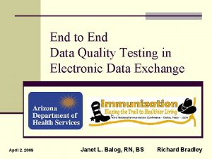 End to End Data Quality Testing in Electronic