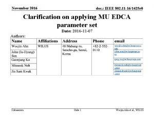 November 2016 doc IEEE 802 11 161425 r