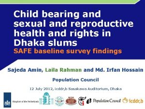 Child bearing and sexual and reproductive health and