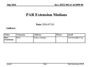 July 2016 doc IEEE 802 11 16 0990