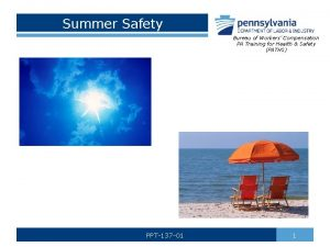 Summer Safety Bureau of Workers Compensation PA Training