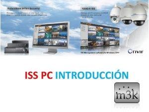 ISS PC INTRODUCCIN Introduccin a las funciones principales