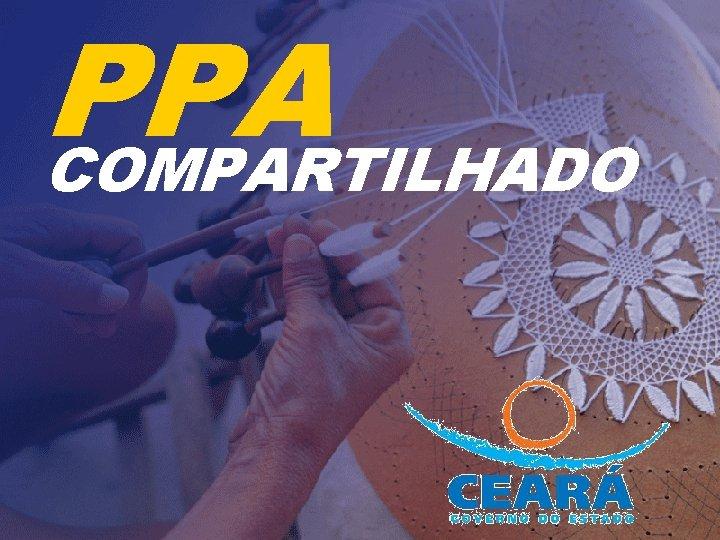 PPA COMPARTILHADO PPA COMPARTILHADO PROGRAMAO Reunies de Informaes