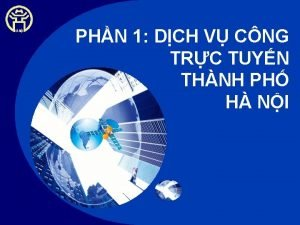 PHN 1 DCH V CNG TRC TUYN THNH