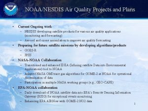 NOAANESDIS Air Quality Projects and Plans Current Ongoing