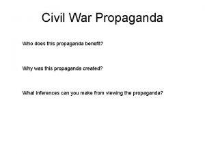 Civil War Propaganda Who does this propaganda benefit
