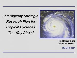Interagency Strategic Research Plan for Tropical Cyclones The