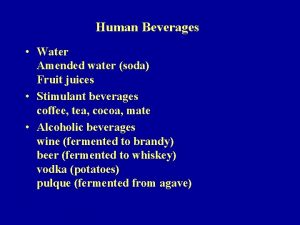 Human Beverages Water Amended water soda Fruit juices