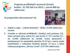 Programy profilaktyki i promocji zdrowia budet 21 769