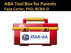ABA Tool Box for Parents Faye Carter Ph