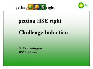getting H S E right getting HSE right